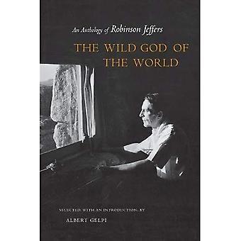 Den vilde Gud i verden: en antologi af Robinson Jeffers