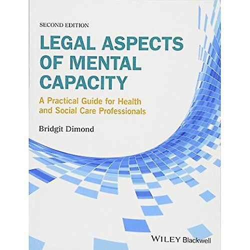 Legal Aspects of Hommestal capacité  A Practical Guide for Health and Social voituree Professionals (Advanced Healthvoituree...