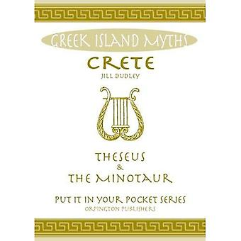 Crete Theseus and the Minotaur: All You Need to Know About the Island's Myths, Legends, and its Gods ('Put it...