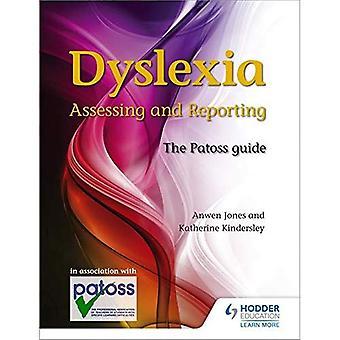 Dylsexia: Bewertung und Berichterstattung: der Patoss-Guide
