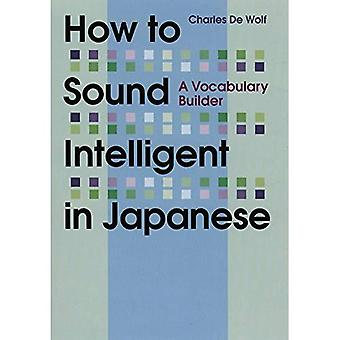 How to Sound Intelligent in Japanese: A Vocabulary Builder