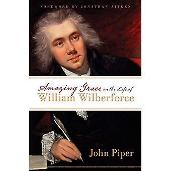 Amazing Grace William Wilberforce elämässä