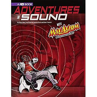 Adventures in Sound with Max Axiom Super Scientist: 4D an Augmented Reading Science Experience (Graphic Science 4D)