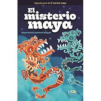 El Misterio Maya / The Mayan Mystery