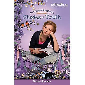 Shades of Truth by Kinsman & Naomi