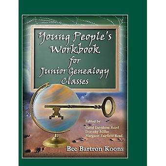 Young Peoples pasta de trabalho para as Classes Júnior genealogia por Koons & abelha Bartron