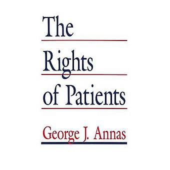The Rights of Patients  The Basic ACLU Guide to Patient Rights by Annas & George J.