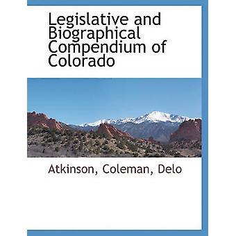 Lovgivningsmæssige og biografiske kompendium af Colorado af Atkinson