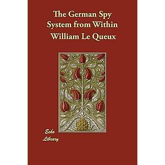 Tysk spion systemet innenfra av Le Queux & William