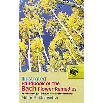 Ilustrado manual de las flores de Bach por el P. M. Canciller