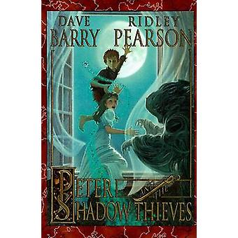 Peter and the Shadow Thieves by Dave Barry - Ridley Pearson - Greg Ca