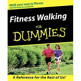 Fitness Walking for Dummies by Liz Neporent - Neporent - 978076455192