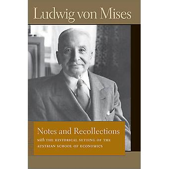 Notes & Recollections - With the Historical Setting of the Austrian Sc