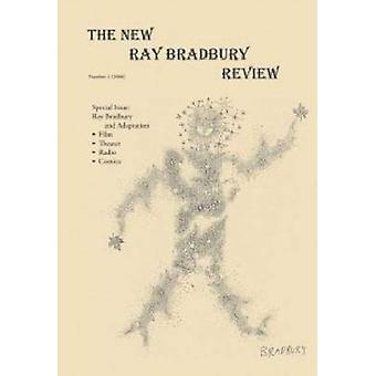 The New Ray Bradbury Review - 2008 - No. 1 by William F. Touponce - 978