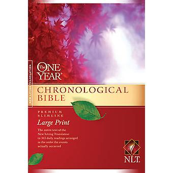 One Year Chronological Bible-NLT-Premium Slimline Large Print (large