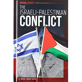 The Israeli-Palestinian Conflict by Marcia Amidon Lusted - 9781532113
