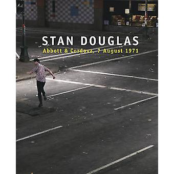 Stan Douglas - Abbott & Cordova 7 August 1971 by Stan Douglas - 978155