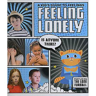 Feeling Lonely by Kirsty Holmes - 9781786372703 Book