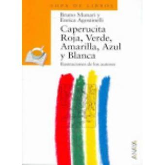 Caperucita Roja by Munari - 9788420790459 Book