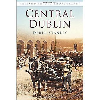 Det centrale Dublin i gamle fotografier