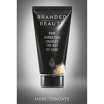 Branded Beauty by Tungate & Mark