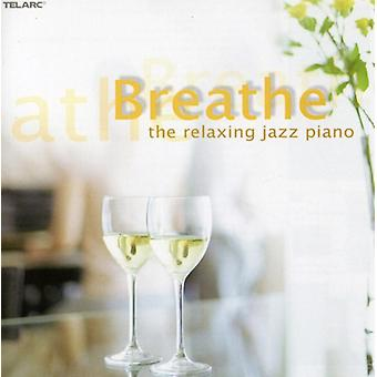 Breathe: Relaxing Jazz Piano - Breathe: Relaxing Jazz Piano [CD] USA import