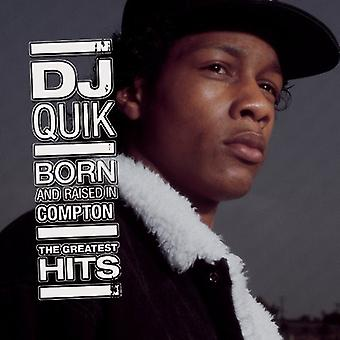 DJ Quik - Born & Raised in Compton: Greatest Hits [CD] USA import
