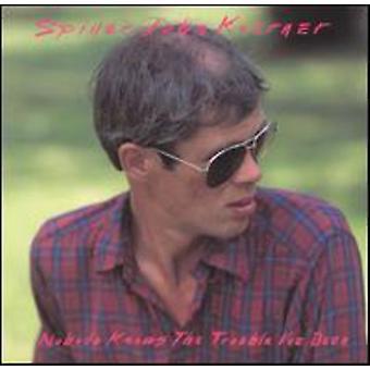 Spider John Koerner - ingen ved den ulejlighed jeg har [CD] USA importerer