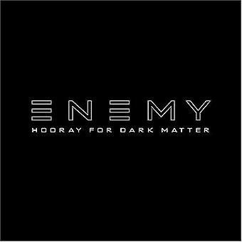 Enemy - Hooray for Dark Matter [CD] USA import