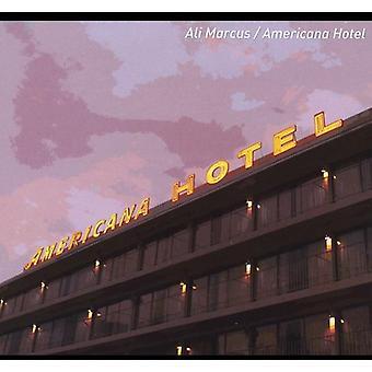 Ali Marcus - Americana Hotel [CD] USA import