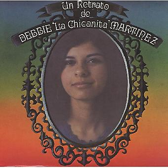 Debbie Martinez - Un Retrato De Debbie La Chicanita Martinez [CD] USA import