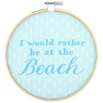 Something Different I Would Rather Be At The Beach Decorative Hoop