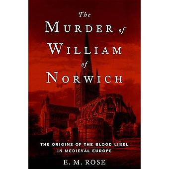 ノリッジ - メディエで血の中傷の起源のウィリアムの殺人