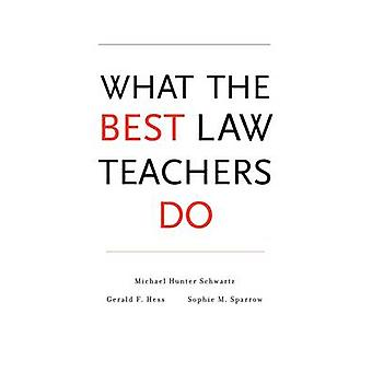 Hvordan de beste lærerne i loven av Michael Hunter Schwartz - 9780674049