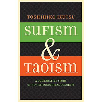 Sufismo e Taoismo - um estudo comparativo dos principais conceitos filosóficos