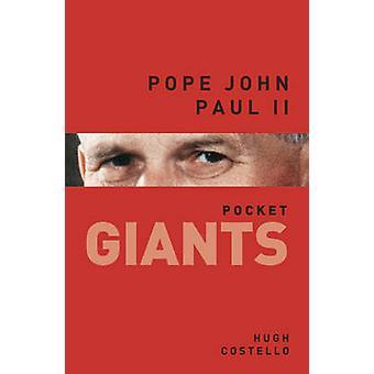 Paus Johannes Paulus II - zak reuzen door Hugh Costello - 9780752493510 boek