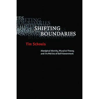 Shifting Boundaries - Aboriginal Identity - Pluralist Theory - and the
