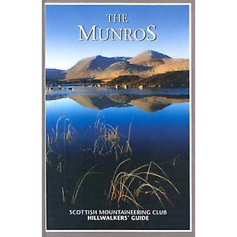 The Munros - Scottish Mountaineering Club Hillwalkers' Guide (3rd Revi