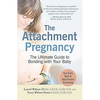 The Attachment Pregnancy by Laurel Wilson - Tracey Wilson Peters - 97