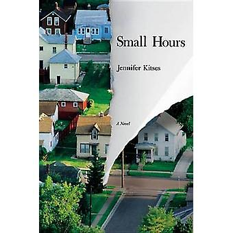 Små timer af Jennifer Kitses - 9781455598526 bog