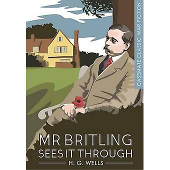 Mr Britling Sees it Through by H. G. Wells - 9781612004150 Book