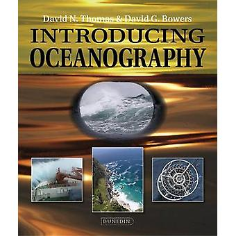 Introducing Oceanography by David Thomas - David George Bowers - 9781