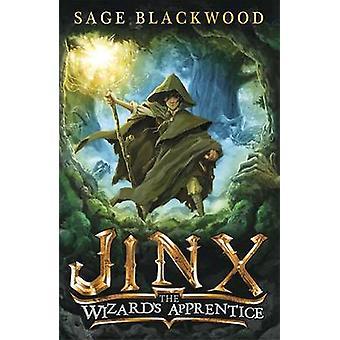 Jinx - The Wizard's Apprentice by Sage Blackwood - 9781780872476 Book