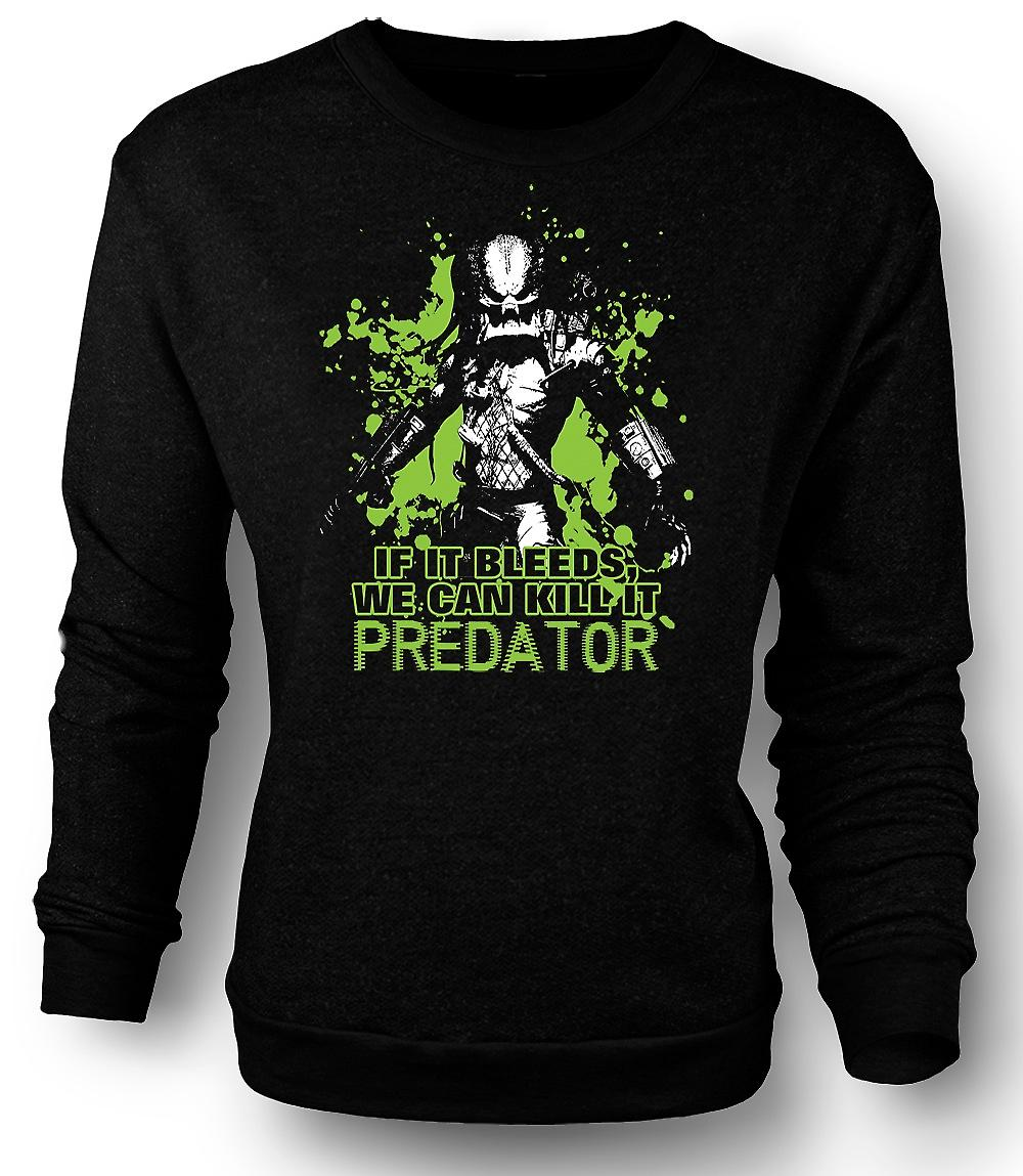 Mens Sweatshirt Predator If It Bleeds We Can - Funny