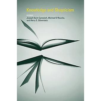 Knowledge and Skepticism by Joseph Keim Campbell - Michael O'Rourke -