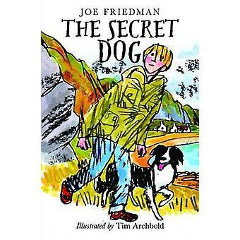 Le chien Secret par Joe Friedman - livre 9781780272870