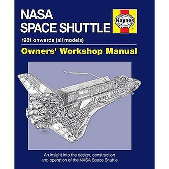 NASA Space Shuttle Manual - An Insight into the Design - Construction