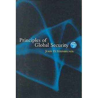 Principerna för Global säkerhet av John D. Steinbruner - 9780815780960