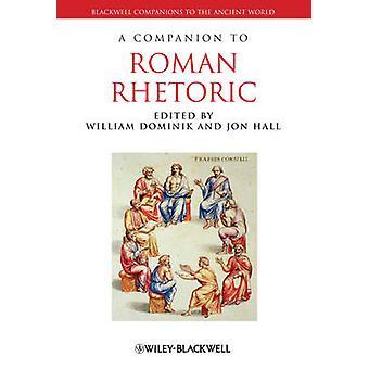 Um companheiro de retórica romano por William J. Dominik - Jon Hall - 9781
