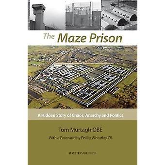 The Maze Prison - 9781909976504 Book